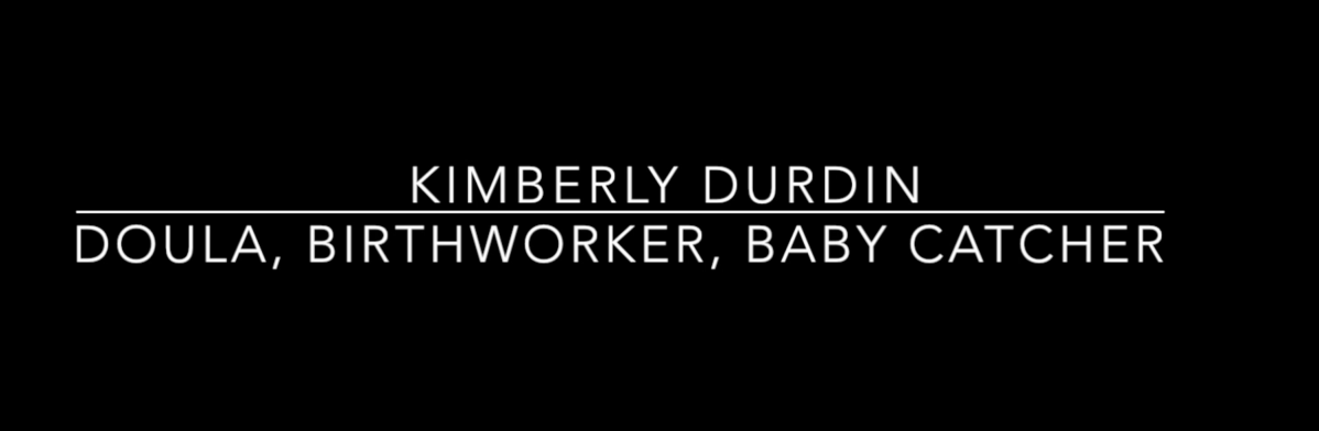 Kimberly Durdin: Catching Babies for her Community